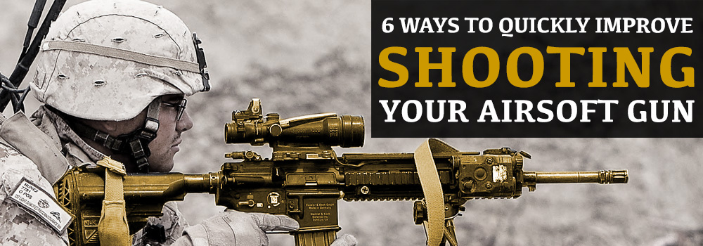 Image: Improve Shooting Your Airsoft Gun